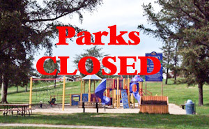 {Closure of All Municipal Parks}